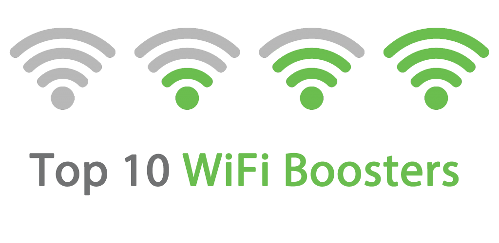 Top 10 WiFi Boosters 2019